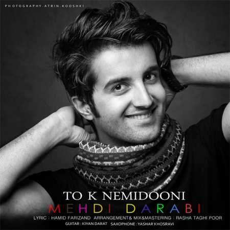 https://up.mybia4music.com/music/94/10/Mehdi%20Darabi%20%96%20To%20Ke%20Nemidoni.jpg