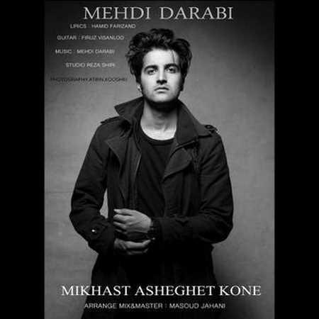 https://up.mybia4music.com/music/94/11/Mehdi%20Darabi%20-%20Mikhast%20Asheghet%20Kone.jpg