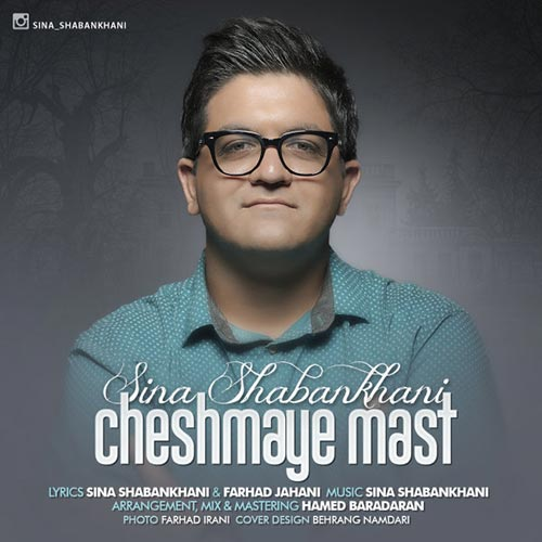 https://up.mybia4music.com/music/94/2/Sina-Shabankhani-Cheshmaye-Mast.jpg