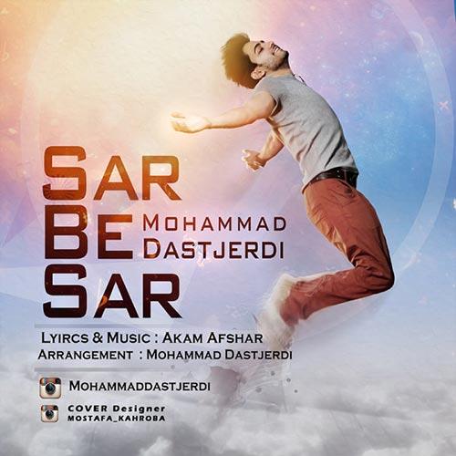 https://up.mybia4music.com/music/94/7/Mohammad-Dastjerdi-Sar-Be-Sar.jpg