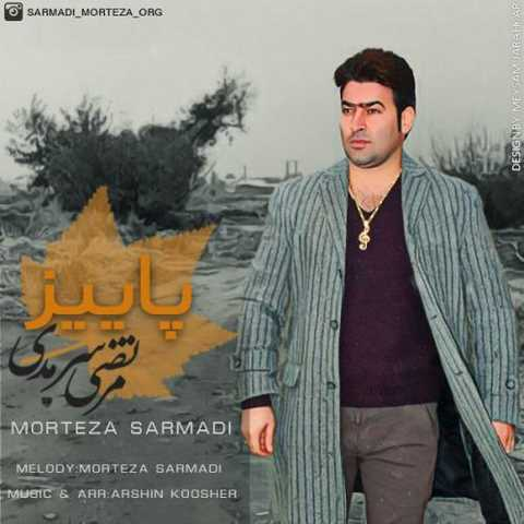 https://up.mybia4music.com/music/94/8/Morteza%20Sarmadi%20-%20Paeiz.jpg
