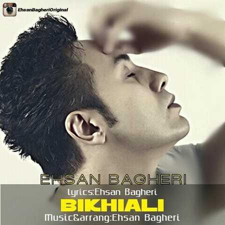 https://up.mybia4music.com/music/94/9/Ehsan%20Bagheri%20-%20BiKhialy.jpg