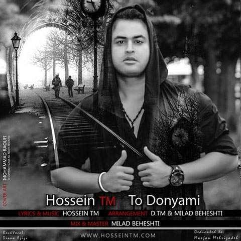 https://up.mybia4music.com/music/94/Mordad/Hossein%20TM%20-%20To%20Donyami.jpg