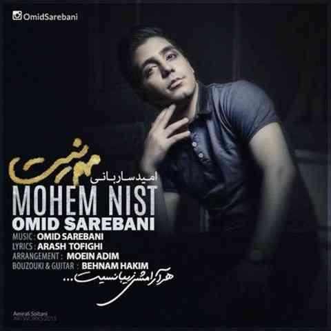 https://up.mybia4music.com/music/94/Mordad/Omid%20Sarebani%20-%20Mohem%20Nist.jpg