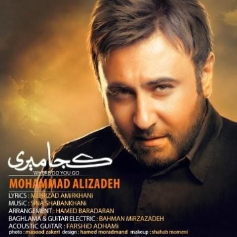 https://up.mybia4music.com/music/94/Shahrivar/Mohammad%20Alizadeh%20-%20Koja%20Miri.jpg