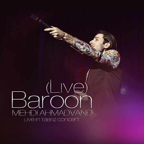 https://up.mybia4music.com/music/94/Tir/Mehdi-Ahmadvand-Baroon-Live.jpg