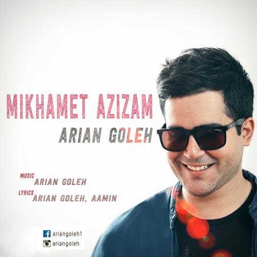 https://up.mybia4music.com/music/94/khordad/Arian%20Goleh%20-%20Mikhamet%20Azizam.jpg