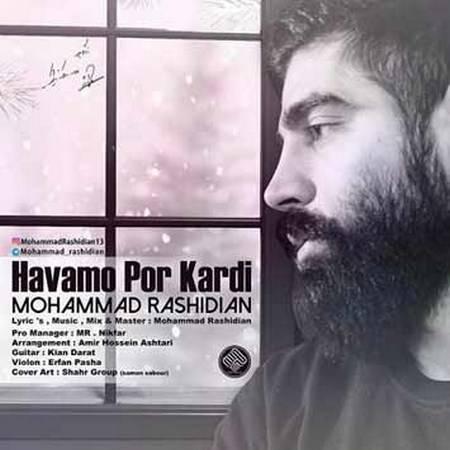 دانلود آهنگ جدید محمد رشیدیان بنام هوامو پر کردی