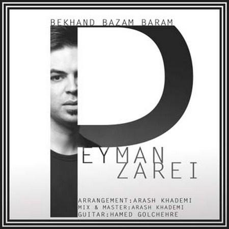 https://up.mybia4music.com/music/95/4/Peyman%20Zarei%20-%20Bekhand%20Bazam%20Baram.jpg